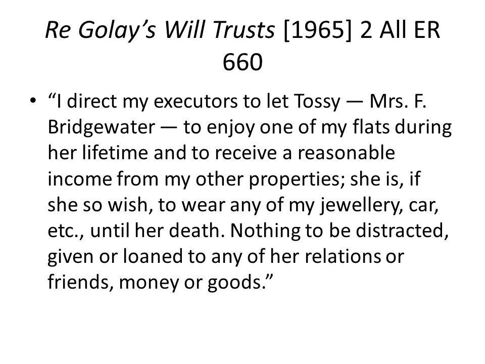 Re Golay's Will Trusts [1965] 2 All ER 660